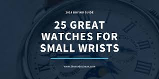 Mens Watch Case Size Chart 25 Best Watches For Small Wrists No Matter Your Budget Or