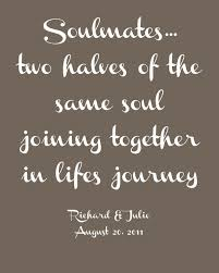 Inspirational Quotes About Marriage 18 Awesome Quotes About Wedding Soulmatestwo Halves Of The Same Soul