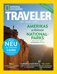 national geographic traveler magazine arrives in germany national geographic partners press room