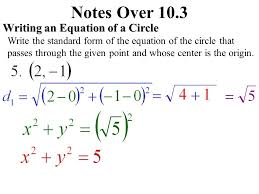 notes over 10 3 writing an equation of a circle