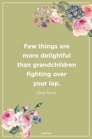 Grandkids Quotes Custom 48 Grandma Love Quotes Best Grandmother Quotes And Sayings