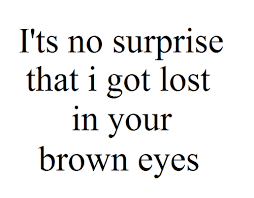 Beautiful Brown Eyes Quotes Best of Image About Girls In Quotes And Shit By Janna