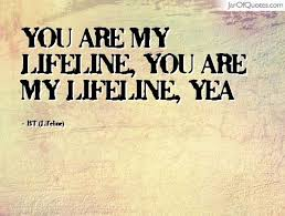 Life Line Quotes Life Line Quotes 100 QuotesBae 30