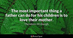 Father Love Quotes Unique Father Quotes BrainyQuote