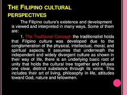 society and culture the filipino values and culture <br > 7 the filipino cultural
