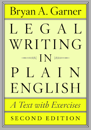 Legal Writing In Plain English Second Edition A Text With