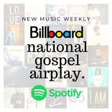 Bdsradio Charts Gospel Airplay Top Gospel Songs Chart Playlist Spotify