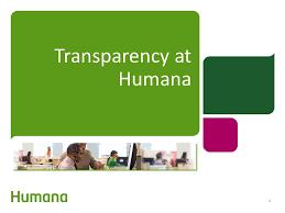 4 transparency at humana 4