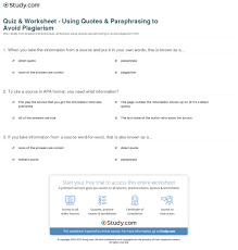 Quiz Worksheet Using Quotes Paraphrasing To Avoid Plagiarism