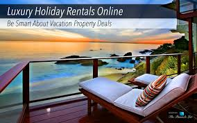 Luxury Smart Vacation – Rentals Property About Online Holiday Be zwUzrPO