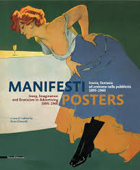 Advertising Posters Posters Irony Imagination And Eroticism In Advertising 1895 1960