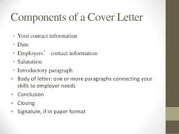 Components Of A Good Cover Letter Intro To Resume And Cover Letter Writing