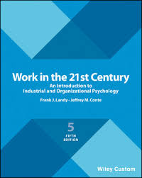 industrial psychology work in the 21st century an introduction to industrial and
