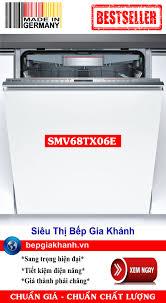 Máy rửa bát lắp âm toàn phần SMV68TX06E Sấy Zeolith, Kết Nối Smartphone  nhập khẩu Đức, máy rửa chén, máy rửa chén bát, máy rửa bát, máy rửa bát giá  rẻ, may