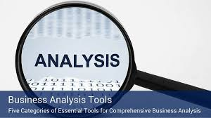 Essential Tools For Comprehensive Business Analysis