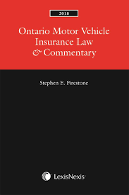 ontario motor vehicle insurance law commentary 2018 edition lexisnexis canada