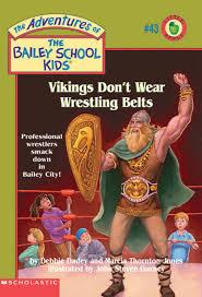 book vikings don t wear wrestling belts by debbie dadey