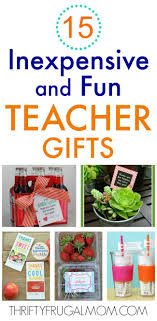 Summer Thank You 15 Fun Inexpensive Teacher Gifts