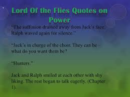 Lord Of The Flies Jack Quotes 43 Amazing Lord Of The Flies Presentation