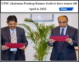 UPSC chairman Pradeep Kumar Joshi to have tenure till April 4, 2022 | Hindi  Examsdaily