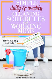 Simple Daily Weekly Cleaning Schedules For Working Moms Printable