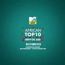 watch african chart mtv base dstv channel tuesday africantop