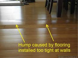 hump on laminate flooring from being too tight against walls bad laminate installation