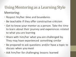 learning styles career success part processing information  using mentoring as a learning style mentoring respect his her time and boundaries be