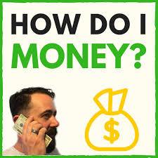 Top 10 Episodes Best Episodes Of How Do I Money With Derek