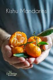 Mandarin Tangerines What Are Kishu Tangerines Or Kishu Mandarins Super Sweet