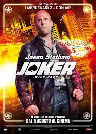 Joker - Wild Card Streaming - Guarda Subito in HD - CHILI