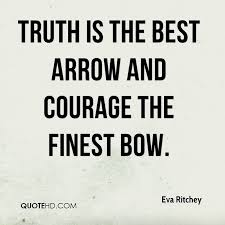 Archery Quotes Stunning Eva Ritchey Quotes QuoteHD