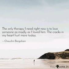 Therapy Quotes Fascinating The Only Therapy I Need R Quotes Writings By Chouchin