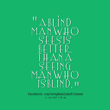 Quotes About Blind 40 Quotes Inspiration Blind Quotes