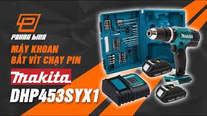 Máy khoan bắt vít dùng PIN Makita 18V chính hãng DHP453SYX1 - YouTube