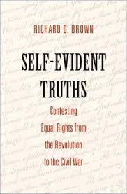here we are all the same rdquo the constitution guaranteed dom of his most recent book is self evident truths contesting equal rights from the revolution to the civil war this essay first appeared in aeon magazine