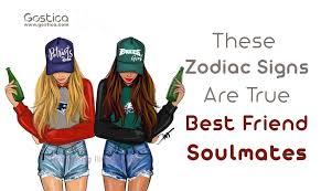 Zodiac Soulmates Chart These Zodiac Signs Are True Best Friend Soulmates Gostica