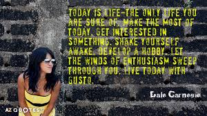 Live For Today Quotes Enchanting TOP 48 LIVE FOR TODAY QUOTES Of 48 AZ Quotes
