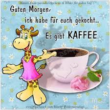 Guten Morgen Der Kaffee Ist Fertig Mausis Bilderparadies