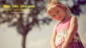 Danh sách 300 tên đẹp cho bé sinh năm 2021 tuổi Canh tý (Con trai, con gái)