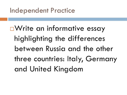 spain u k scandinavian peninsula english channel  15 independent practice  write an informative essay highlighting the differences between russia and the other three countries and united