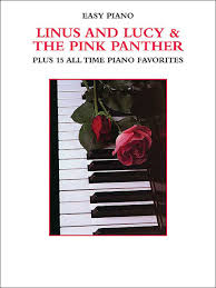 Linus And Lucy The Pink Panther Plus 15 All Time Piano