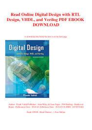 Digital Design 2nd Edition By Frank Vahid Read Online Digital Design With Rtl Design Vhdl And Verilog
