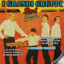I Grandi Gruppi | Split-2-CD (2007, Compilation) von Equipe 84 + Maurizio  Vandelli