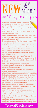 6th grade essay topics 37 new sixth grade writing prompts journalbuddies com