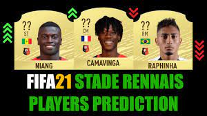 FIFA 21 | STADE RENNAIS PLAYERS RATING PREDICTION | W/CAMAVINGA, RAPHINHA,  NIANG, NZONZI, TAIT... - YouTube