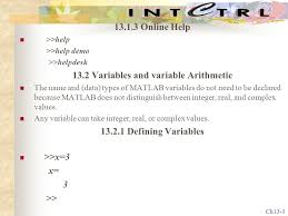 ch chap introduction to matlab introduction matlab ch13 3 13 1 3 online help >>help >>help demo >