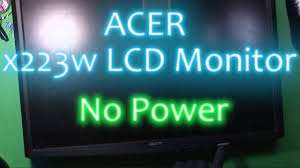 Acer X223w Blinking Blue Light Acer Lcd X223w Monitor Teardown And Repair No Power Whining Noise