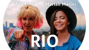 Rio - Mariah Marini & Ava King | Shazam