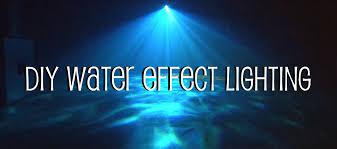 DIY Water Effect Lighting